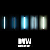 DVW - Fluorescent EP(Fluorescent EP)
