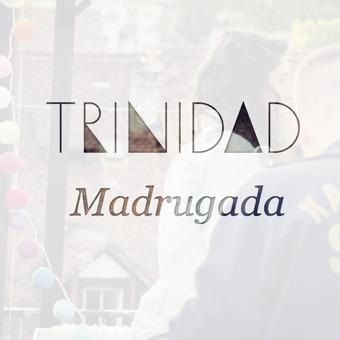 Trinidad - Madrugada(Madrugada)