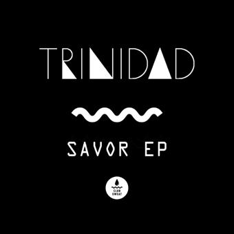 Trinidad - Savor EP(Savor EP)